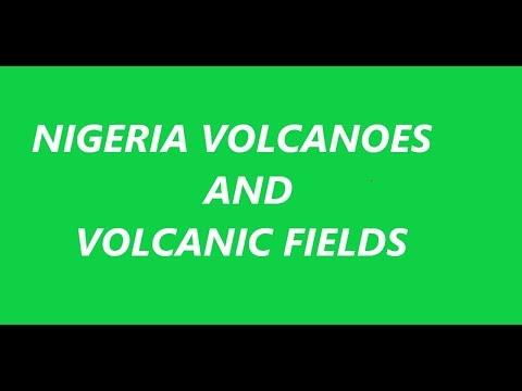 Nigeria Volcanoes And Volcanic Fields - History