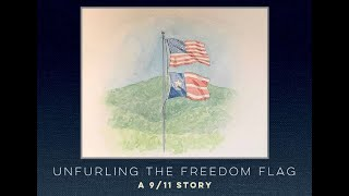 Unfurling the Freedom Flag: A 9/11 Story Reading