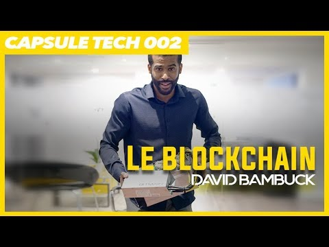 Download LE BLOCKCHAIN | DAVID VLOG 002 avec David Bambuck