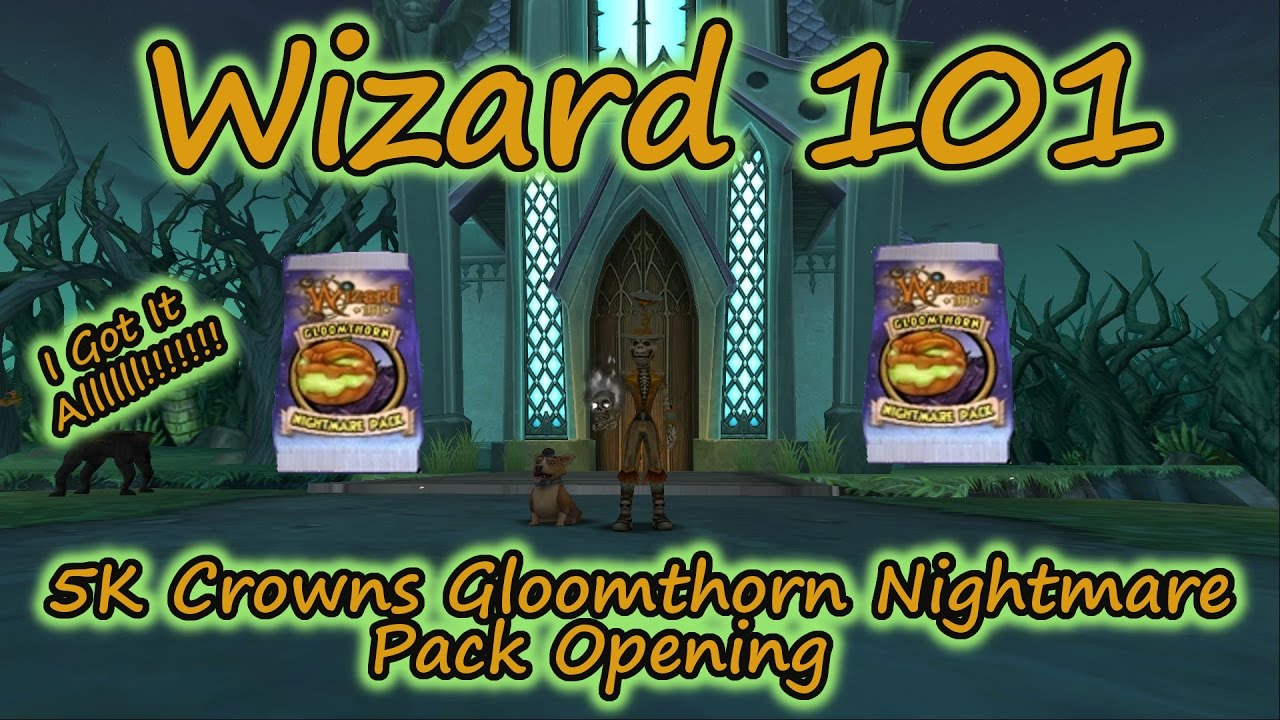 Wizard101 gloomthorn packs - cinemapichollu