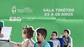 EBD INFANTIL IPMS | 12/07/2020 - Sala Timóteo (3 a 5 anos)
