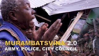 Murambtsvina Part 2.0 City Council,ZRP & ARMY
