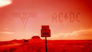 The Devil?s Highway (Van Halen + AC / DC Mashup by Wax Audio)