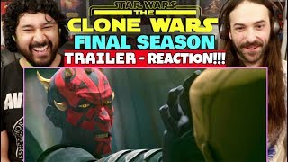 STAR WARS: THE CLONE WARS | Final Season TRAILER - REACTION!!!
