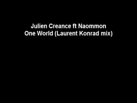 Julien Creance ft Naommon - One World (Laurent Konrad mix)