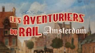 Amsterdam Les Aventurier du Rail
