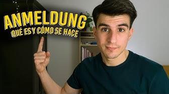 ANMELDUNG | Qué es y Cómo se hace | Alemania