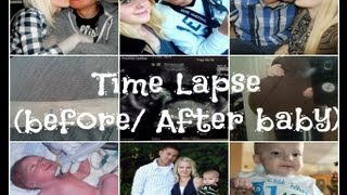 Time lapse of life- Before and after baby :)