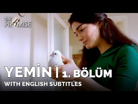 Yemin (The Promise) | 1. Bölüm (with English Subtitles)