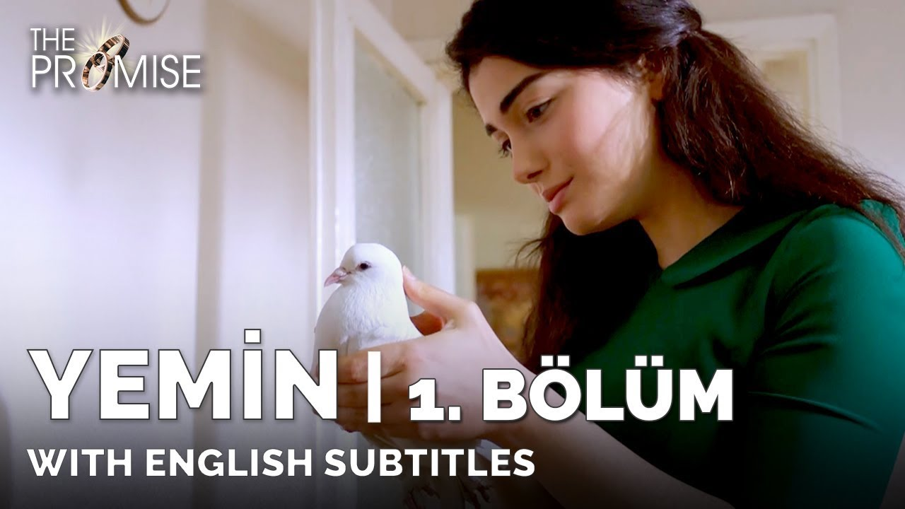 Download Yemin (The Promise) | 1. Bölüm (with English Subtitles)