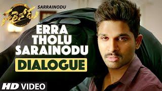 ERRA THOLU- Sarrainodu Dialogue Trailer || Allu Arjun, Rakul Preet, Catherine Tresa