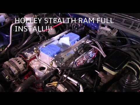 How To Install a Holley Stealth Ram - DIY