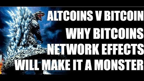 Altcoins V Bitcoin - Why Bitcoins Network Effects Will Make it a Monster