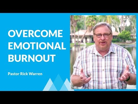 How To Come Back From Emotional Burnout with Rick Warren
