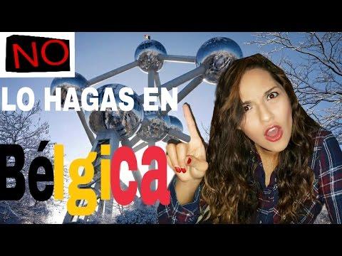 Lo que NO debes hacer si vienes a Bélgica/ Una Mexicana en Bélgica