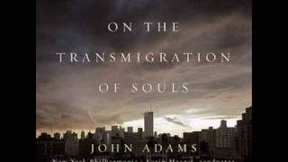On the Transmigration of Souls - John Adams