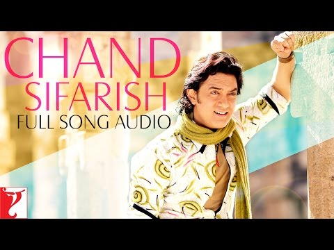 Chand Sifarish - Full Song Audio | Fanaa | Shaan | Kailash Kher | Jatin-Lalit