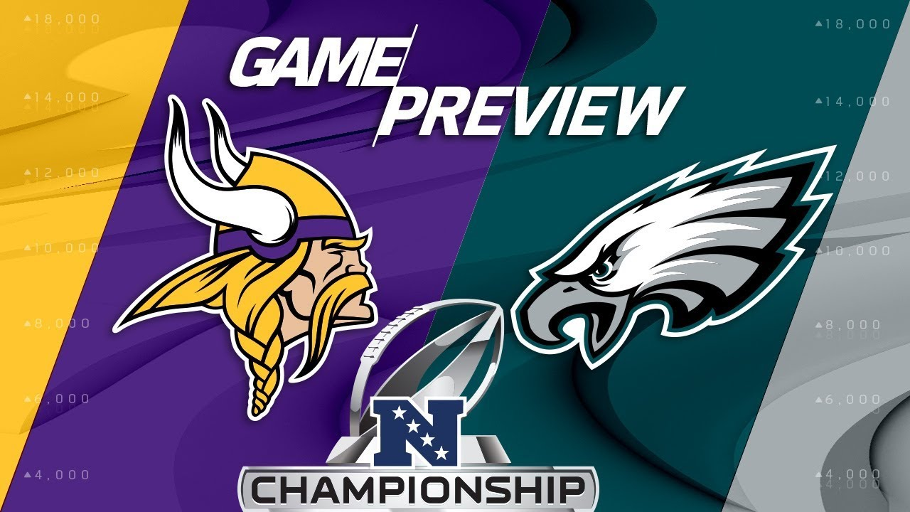 minnesota-vikings-vs-philadelphia-eagles-nfc-championship-game-preview-nfl