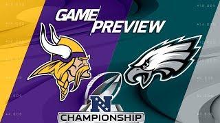 Minnesota Vikings vs. Philadelphia Eagles | NFC Championship Game Preview | NFL