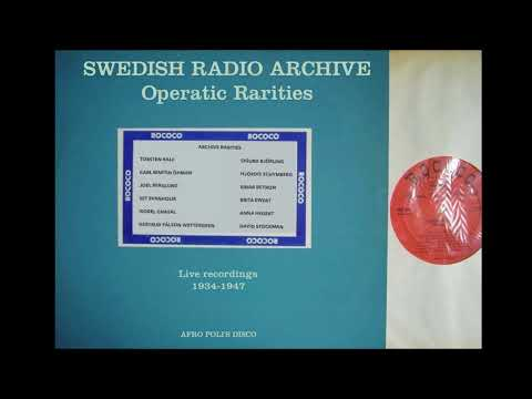 Operatic Rarities from the Swedish Radio Archives 1934-1947