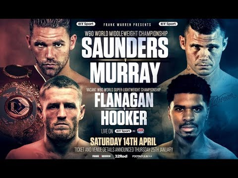 BILLY JOE SAUNDERS VS MARTIN MURRAY 14TH APRIL: INITIAL THOUGHTS
