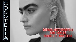 CocoTetta for 10+ Issue 1 | Nov. 2018 | Sophia Hadjipanteli Challenging The Norms Of Female Beauty