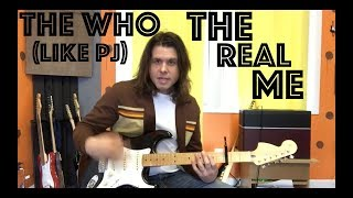 Guitar Lesson: How To Play The Real Me (By The Who) Like Pearl Jam