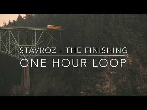 Stavroz - The Finishing (1 Hour Loop)