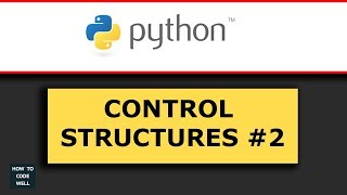Python Control Structures Tutorial 2 Increment Loop Counter
