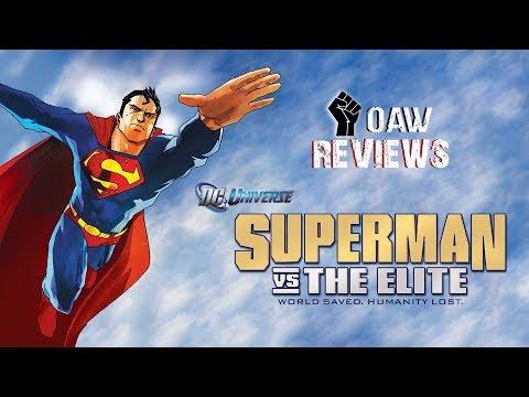 OAW Reviews | Superman Vs. The Elite