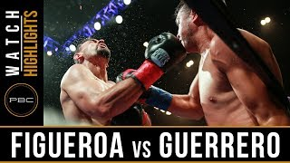 Figueroa Jr vs Guerrero HIGHLIGHTS: July 15, 2017 - PBC on FOX