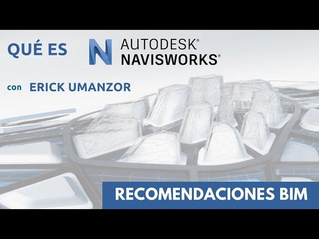 Que es Navisworks y para que sirve | Recomendaciones BIM