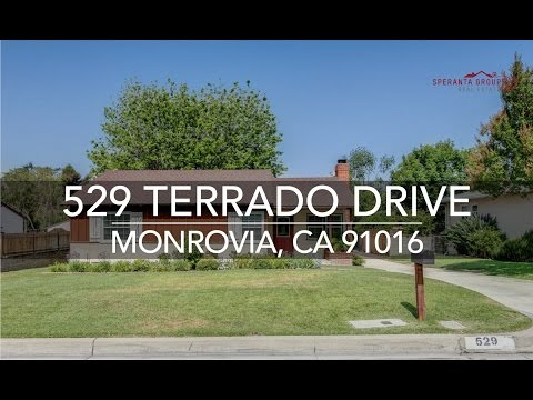 The Speranta Group Presents: 529 Terrado Drive, Monrovia