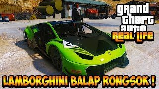 SULTAN MODIF LAMBORGHINI BALAP RONGSOK !! || GTA 5 MOD DUNIA NYATA (GTA 5 REAL LIFE)