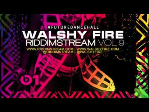 Riddimstream Vol 9 - Dancehall & Soca Mix | WalshyFire Presents...