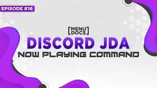 JDA Bot Tutorial - Music Part 7 (Episode 16)