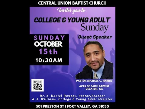 Young Adult Sunday | October 15, 2017| Pastor Michael C. Harris