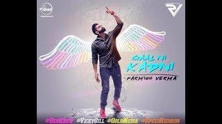 Gaal Ni Kadni Parmish Verma Speed Records latest punjabi songs 2017 ( a vikas bhati film )