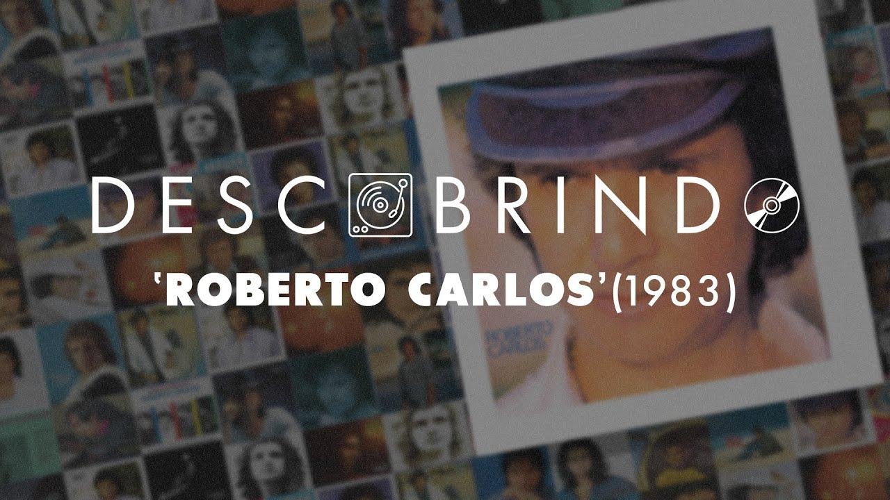 Descobrindo: Roberto Carlos (1983)