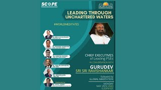Leading Through Unchartered Waters - Conversation with Gurudev Sri Sri Ravi Shankar