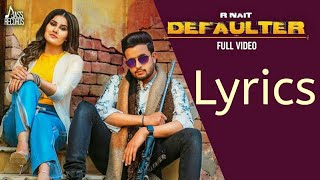 Gambar cover Defaulter song lyrics|| R Nait||