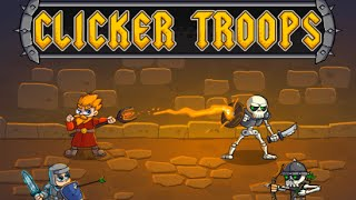 Clicker Troops Game Walkthrough