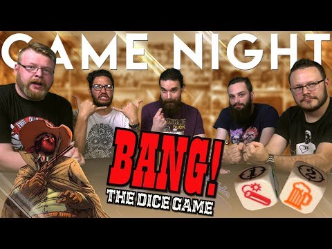 BANG! The Dice Game GAME NIGHT!!