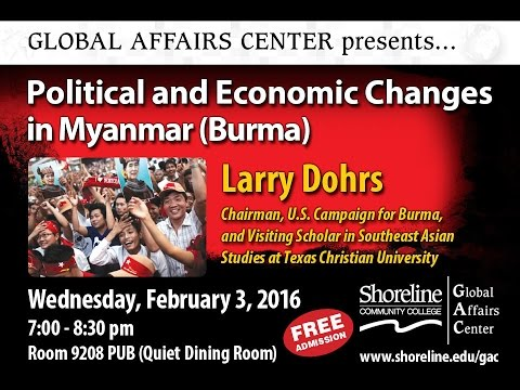 Poltical and Economic Changes in Myanmar Burma (Winter 2016)