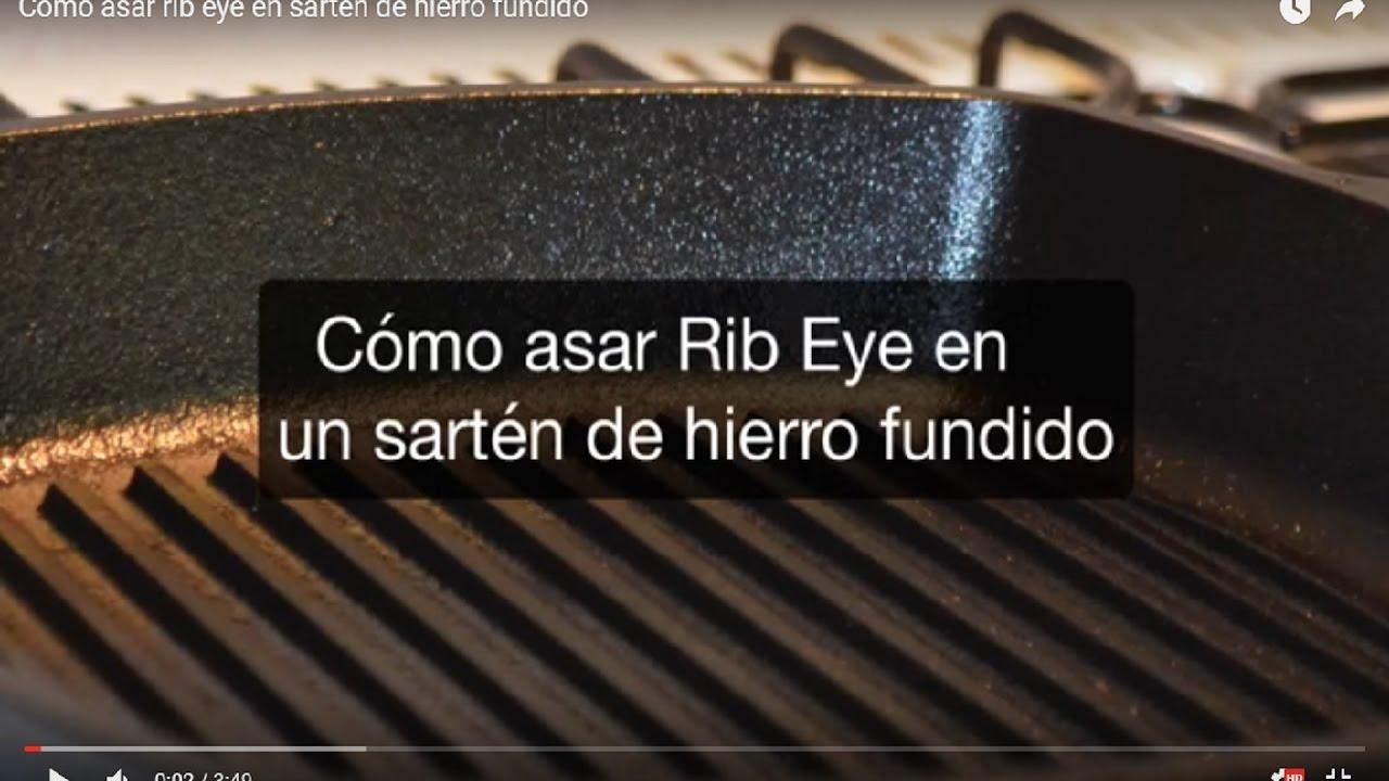 C mo asar rib eye en sart n de hierro fundido youtube for Sartenes de hierro fundido el corte ingles