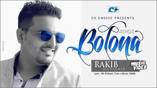 Bolona Singer – Rakib Musabbir Video Download