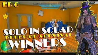 Solo vs Squad Winners / rules of survival / EP/6