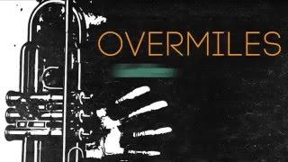 OVERMILES - Golden (cut version)