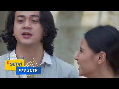 FTV SCTV - Jangan Bikin Cintaku Sebatas Teman Tanpa Kepastian