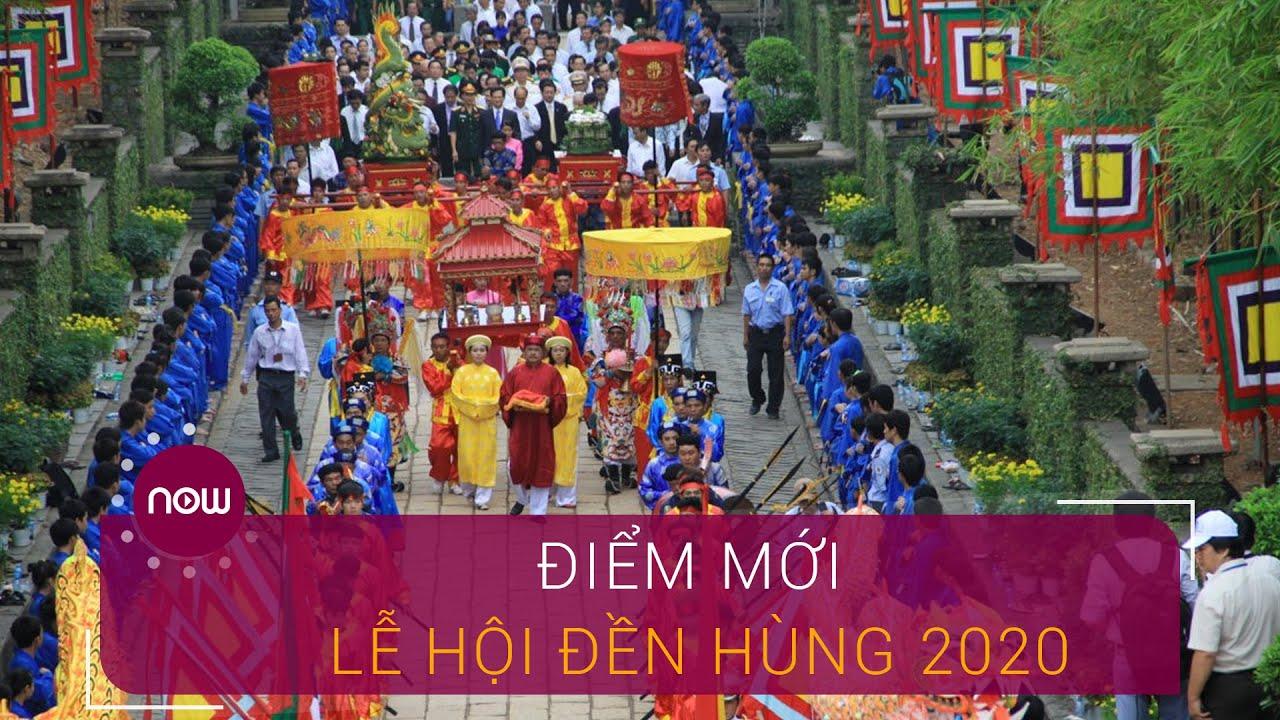 Những điểm mới của lễ hội đền Hùng 2020   VTC Now